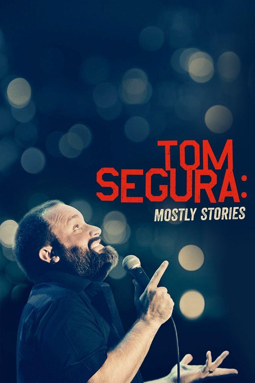 Tom Segura: Mostly Stories Poster