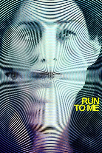 Run to Me Poster