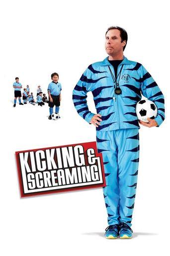 Watch Kicking & Screaming