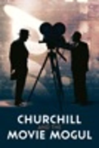 Churchill and the Movie Mogul Poster
