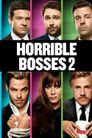 Watch Horrible Bosses 2