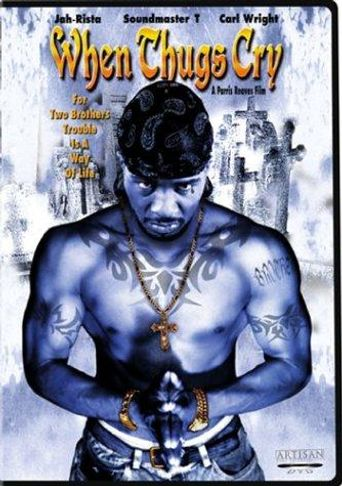 When Thugs Cry Poster