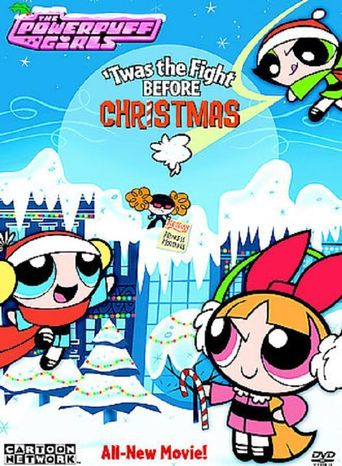 The Powerpuff Girls: 'Twas the Fight Before Christmas Poster