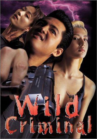 Wild Criminal Poster