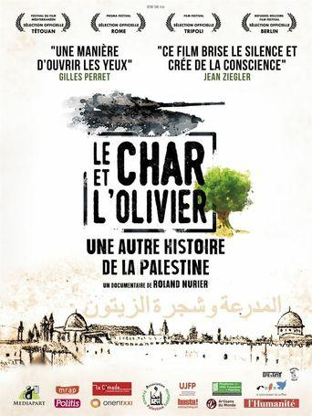 Le char et l'olivier, une autre histoire de la Palestine Poster