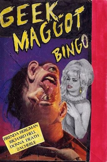 Geek Maggot Bingo or The Freak from Suckweasel Mountain Poster