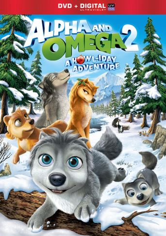 Alpha and Omega 2: A Howl-iday Adventure Poster