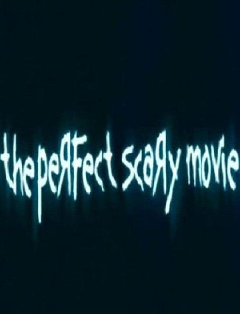 The Perfect Scary Movie Poster