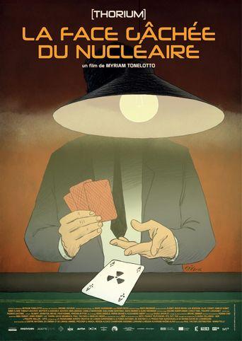 Thorium, la face gâchée du nucléaire Poster