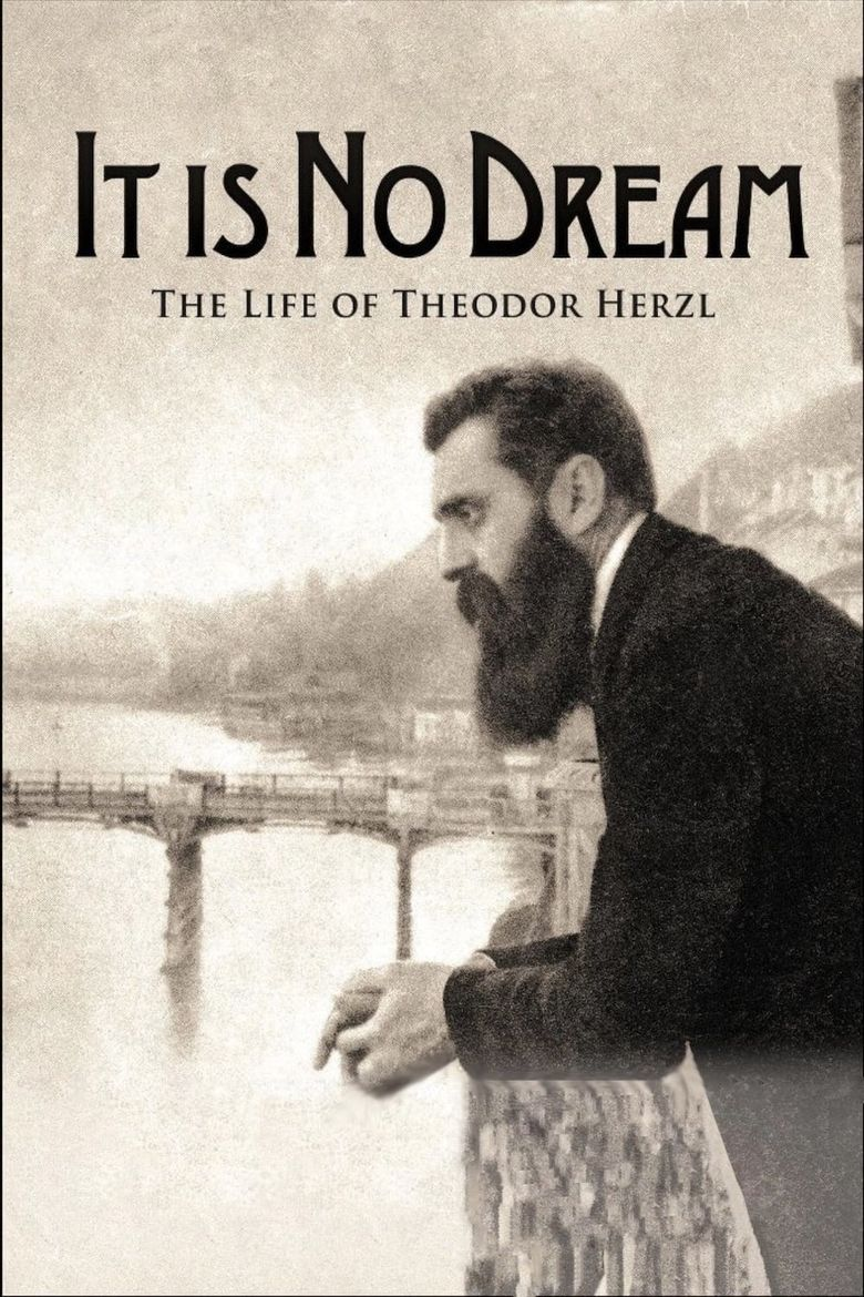 It Is No Dream: The Life Of Theodor Herzl Poster