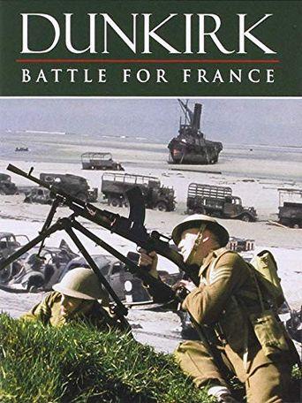 Dunkirk: The Battle for France Poster