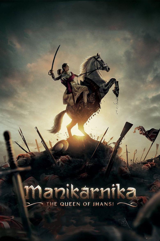 Manikarnika: The Queen of Jhansi Poster