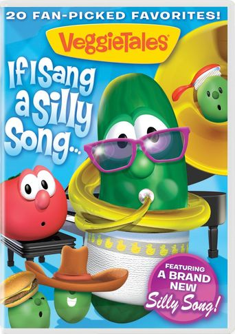 VeggieTales: If I Sang a Silly Song Poster
