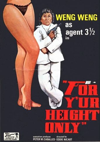 For Y'ur Height Only Poster