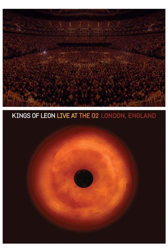 Kings of Leon: Live at The O2 London, England Poster