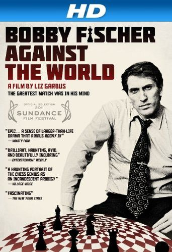 Watch Bobby Fischer Against the World