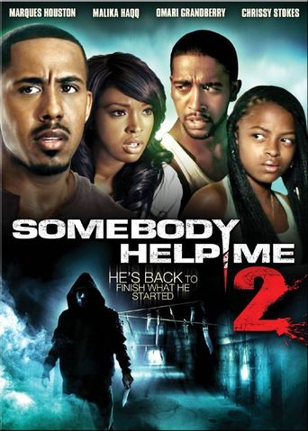 Somebody Help Me 2 Poster