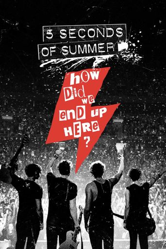 5 Seconds of Summer: How Did We End Up Here? Poster