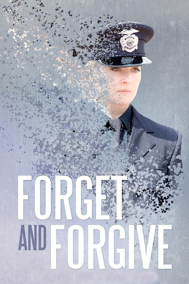 Forget and Forgive Poster