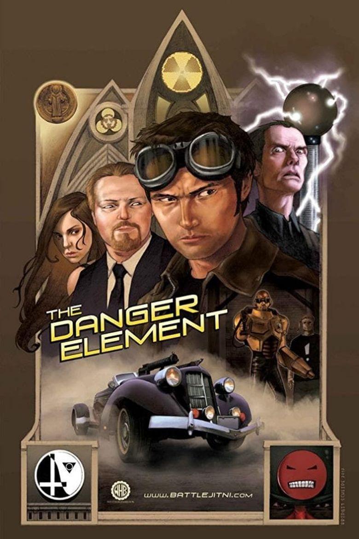 The Danger Element Poster