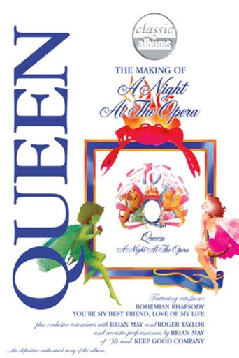 Classic Albums: Queen - The Making of A Night At The Opera Poster