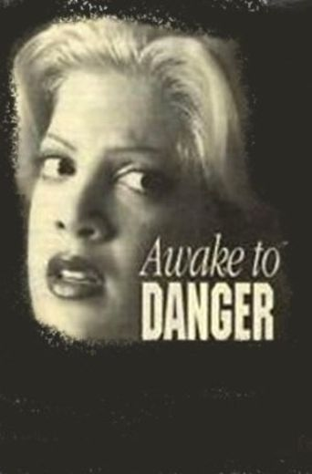 Awake to Danger Poster