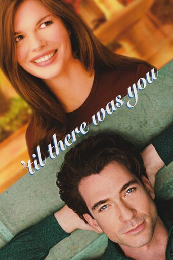 Til There Was You Poster