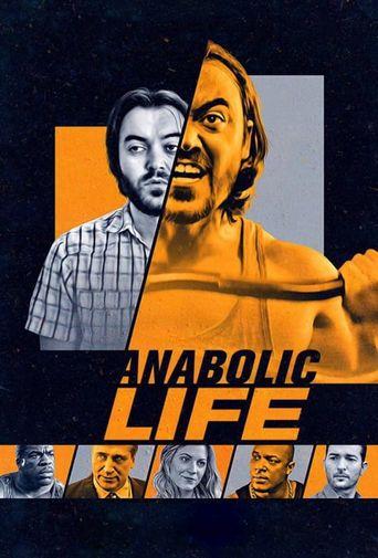Watch Anabolic Life