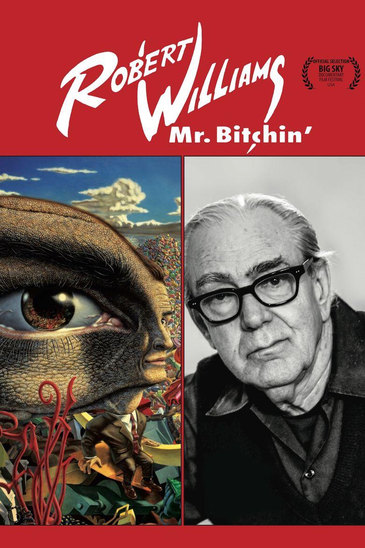 Watch Robert Williams Mr. Bitchin'