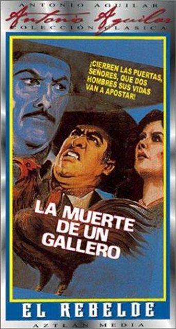 La muerte de un gallero Poster