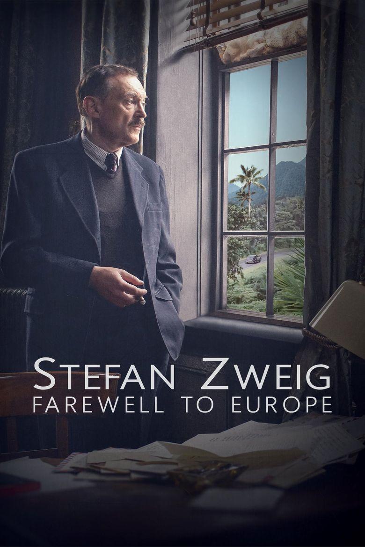 Stefan Zweig: Farewell to Europe Poster