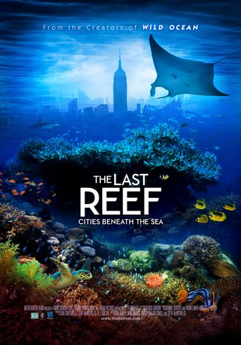 The Last Reef: Cities Beneath the Sea Poster