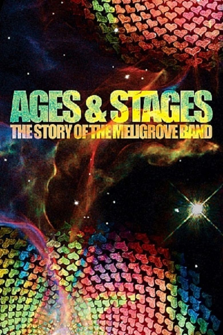 Ages and Stages: The Story of the Meligrove Band Poster