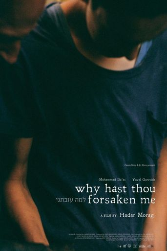 Why Hast Thou Forsaken Me Poster