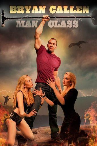 Bryan Callen: Man Class Poster