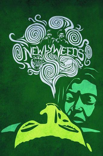 Newlyweeds Poster