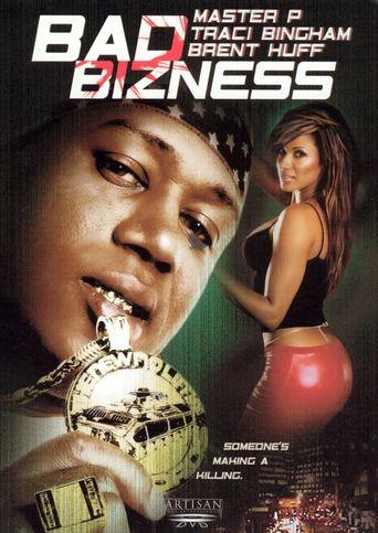 Bad Bizness Poster