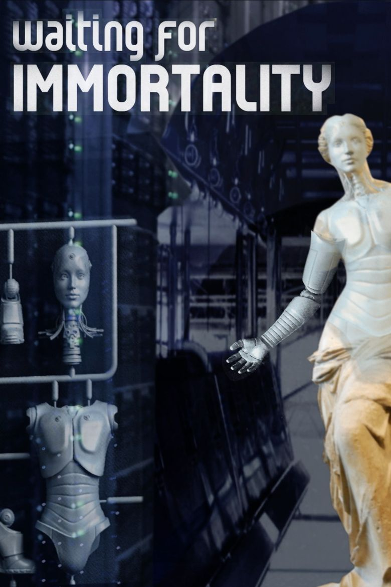 Waiting for Immortality Poster