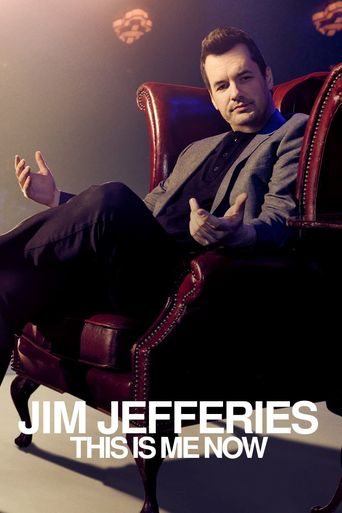 Jim Jefferies: This Is Me Now Poster