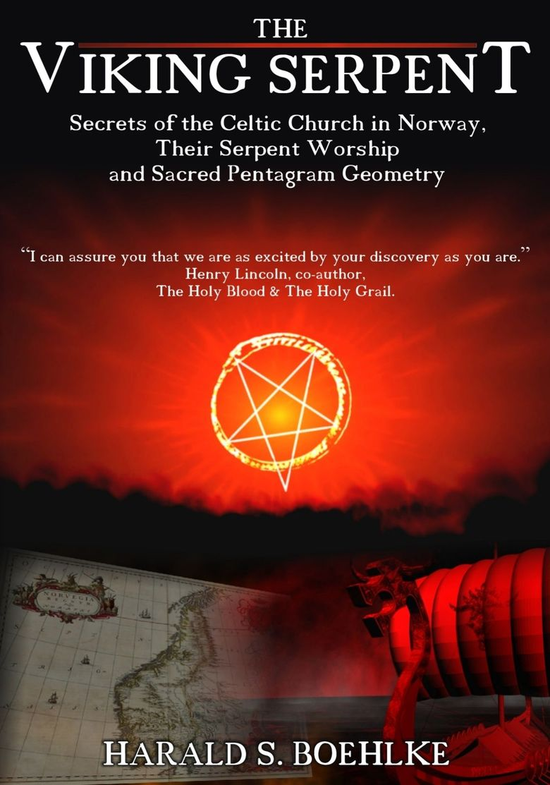 The Viking Serpent: Secrets of the Celtic Church of Norway, Their Serpent Worship and Sacred Pentagram Geometry Poster
