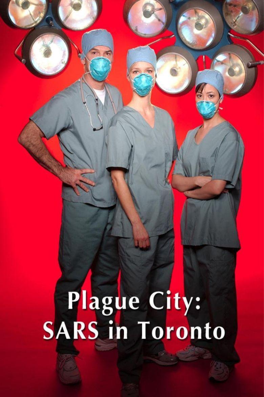 Plague City: SARS in Toronto Poster