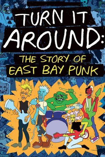 Turn It Around: The Story of East Bay Punk Poster