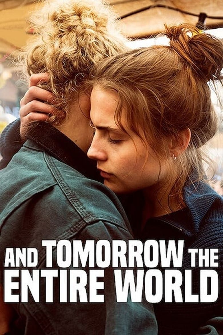 And Tomorrow the Entire World Poster