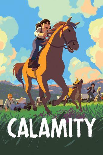 Calamity, a Childhood of Martha Jane Cannary Poster