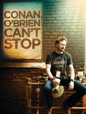 Watch Conan O'Brien Can't Stop