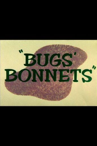 Bugs' Bonnets Poster