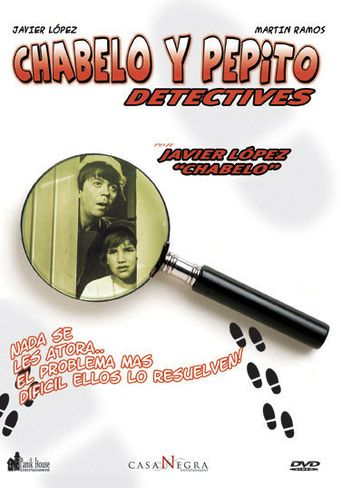 Chabelo y Pepito detectives Poster