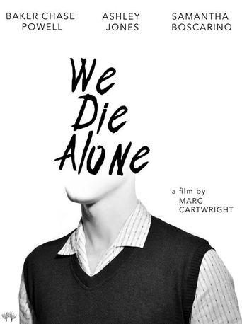 We Die Alone Poster