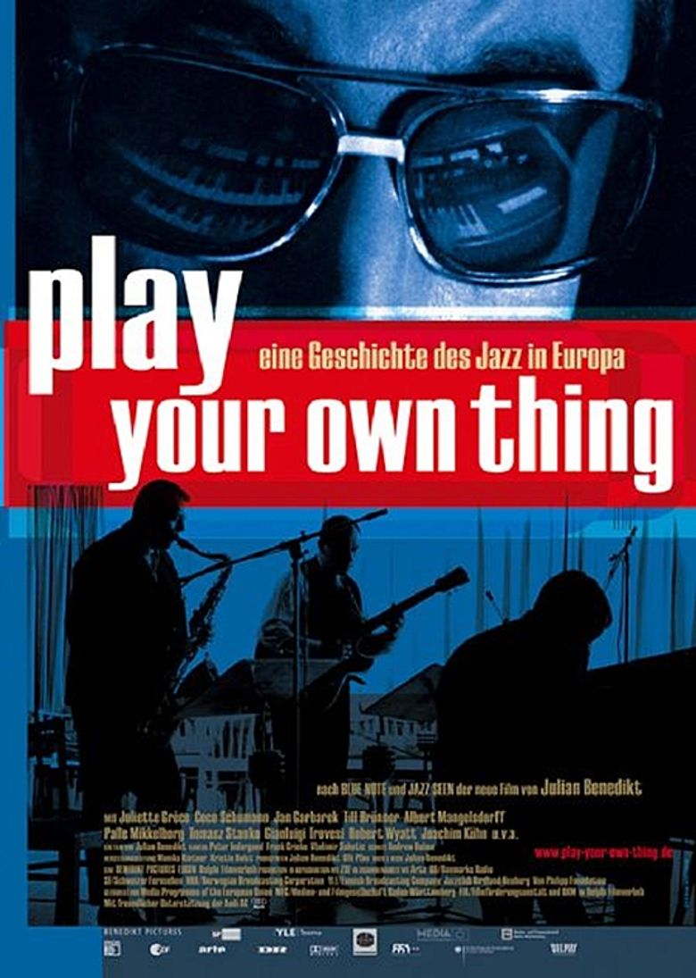 Play Your Own Thing: A Story of Jazz in Europe Poster