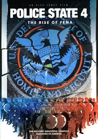 Police State IV: The Rise of FEMA Poster